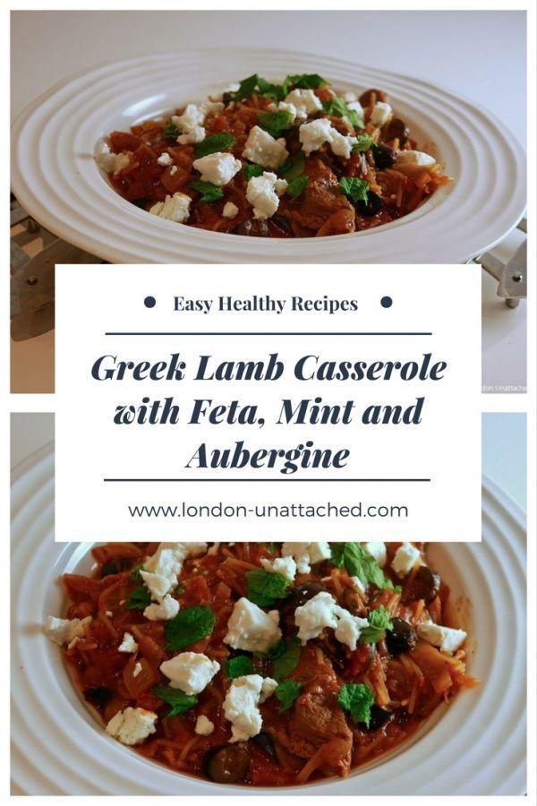 Greek Lamb Casserole, Lamb with Feta Mint and Aubergine, Greek Lamb, Lamb Casserole Recipe #Lamb #LambCasserole #GreekLamb #LambRecipe #Aubergine #Feta #Mint