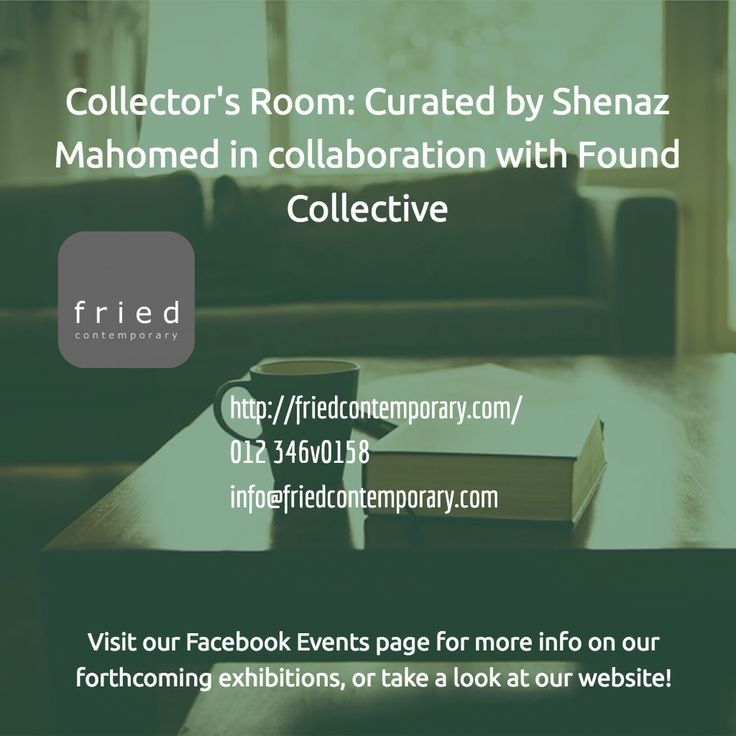 Collector's Room exhibition curated by Shenaz Mahomed in collaboration with Found Collective #pretoria #art #gallery #exhibitions