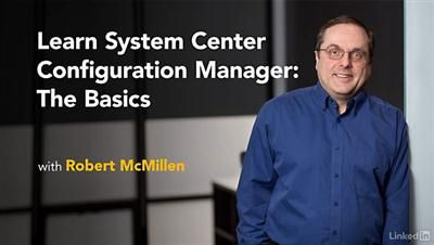 Learn System Center Configuration Manager The Basics