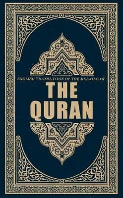 The Quran: English Translation of the Meaning of