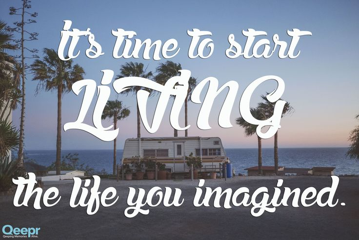 It's never too late to live the life you've dreamed of!