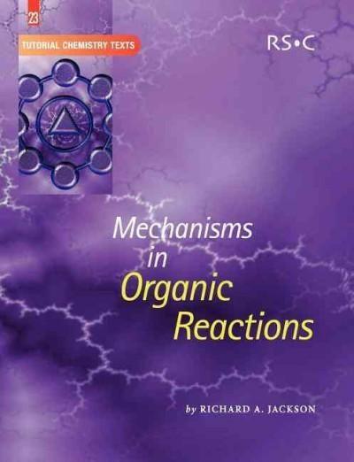 Mechanisms in Organic Reactions