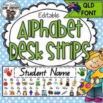 QLD Beginners Font Alphabet Desk Strips:These QLD Font Alphabet Desk Strips are editable and can be personalised to include your students name on them with your choice of font. They feature every letter of the alphabet with a cute graphic to correspond to each letter.***Please note: The alphabet font is QLD Beginners font for Queensland teachers in the Australian classroom - If you wish to use a different font, I have an editable version of this available in my store***Alphabet Strips…