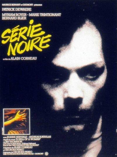 Série Noire Film français de Alain Corneau (1979)                                                                                                                                                                                 Plus