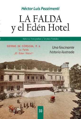 la falda edén hotel córdoba fotografías postales pezzimenti