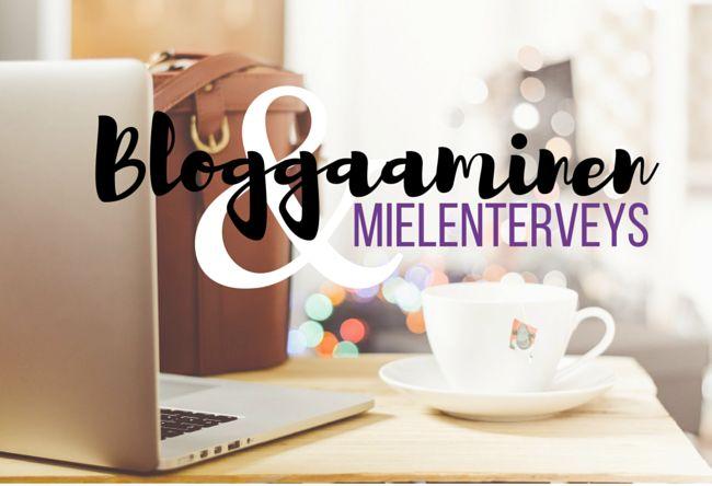 Bloggaaminen on hyväksi mielenterveydelle