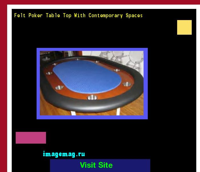 Felt Poker Table Top With Contemporary Spaces 141225 - The Best Image Search