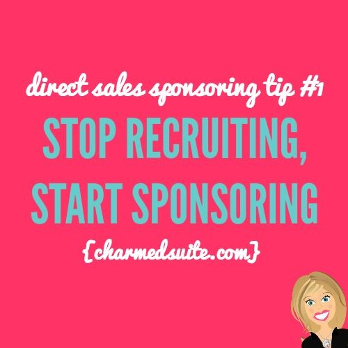 Direct sales sponsoring tip #1 - Stop recruiting, start sponsoring. Click through to read all 20! www.3DLongLash.com