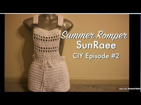 Crochet Overall Romper| #SunRaee CIY episode 2| getting the hang of this! - YouTube