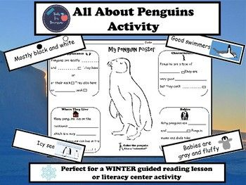 This will make a fantastic winter guided reading lesson or literacy center activity! Students will sort cards that contain information about penguins into categories using the heading cards: Appearance, Characteristics, Where They Live, and Babies. After sorting the cards, students will complete their penguin poster using the information from the cards.All cards also contain pictures to help your struggling readers!ENJOY!Tools for Tomorrow