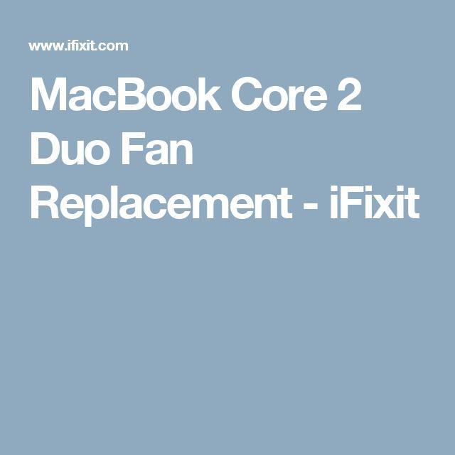 MacBook Core 2 Duo Fan Replacement - iFixit