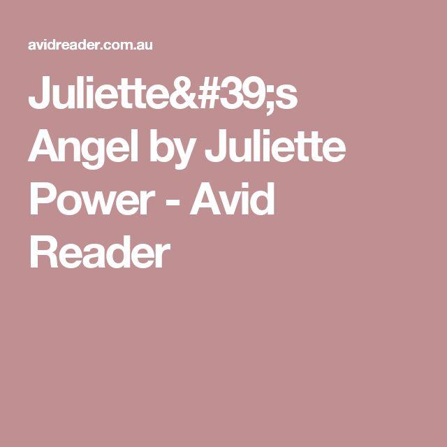 Juliette's Angel by Juliette Power - Avid Reader