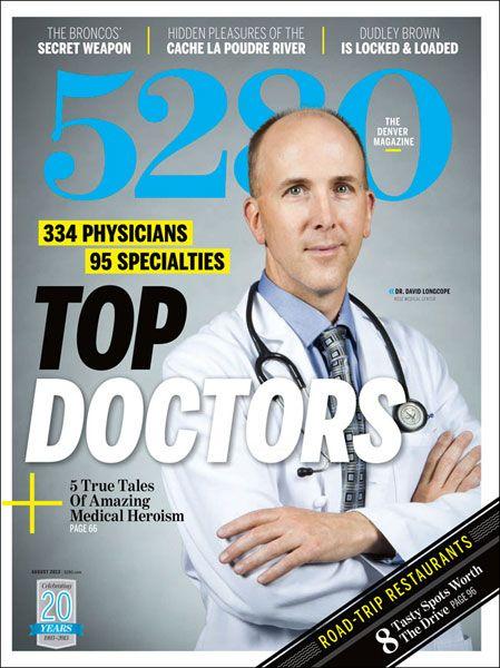 Denver's Top Doctors from 5280 Magazine | {5280} | Denver ...