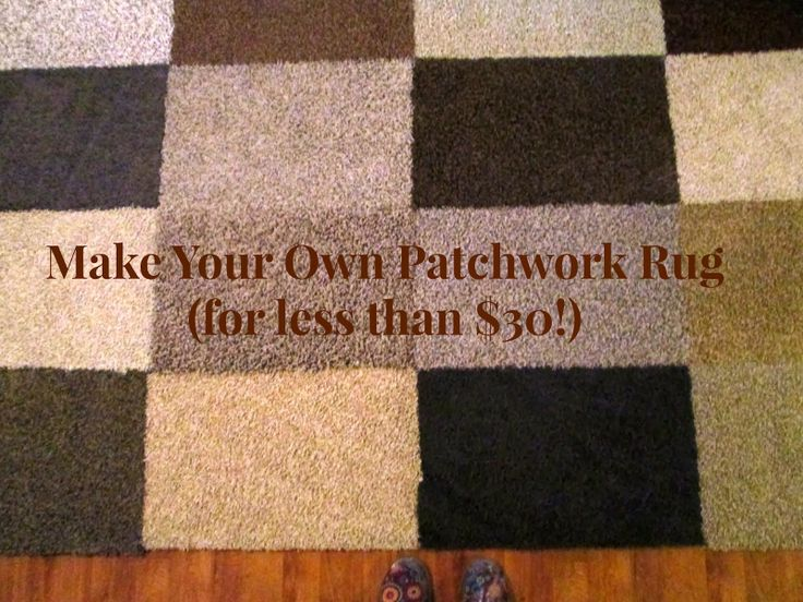 THE REHOMESTEADERS: Make Your Own Patchwork Rug (for less than $30!)