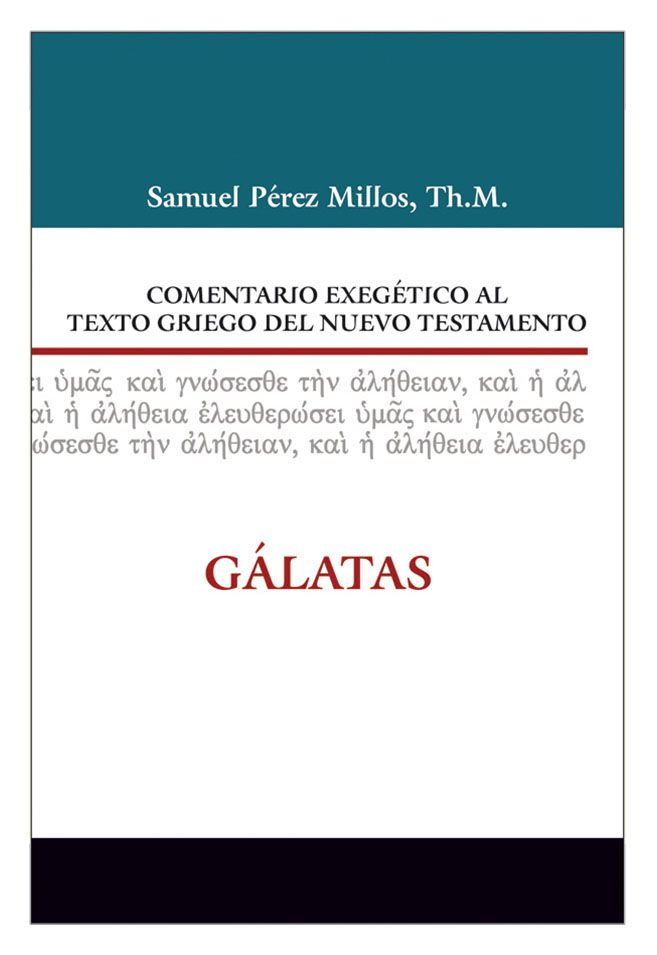 ISBN:978-84-8267-840-5  http://www.clie.es/wp-content/uploads/2014/12/9788482678405-comentario-exegetico-al-texto-griego-del-nuevo-testamento-galatas-1capitulo.pdf