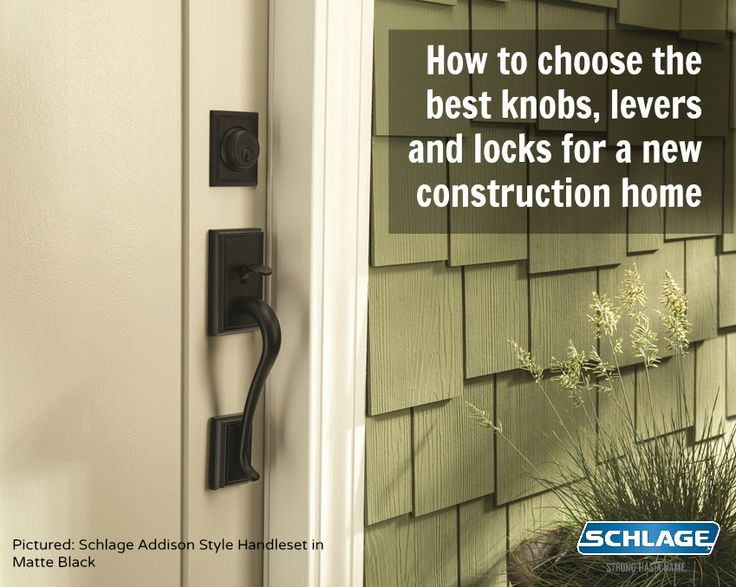 How to choose the best knobs lever and locks for a new for How to choose a building contractor