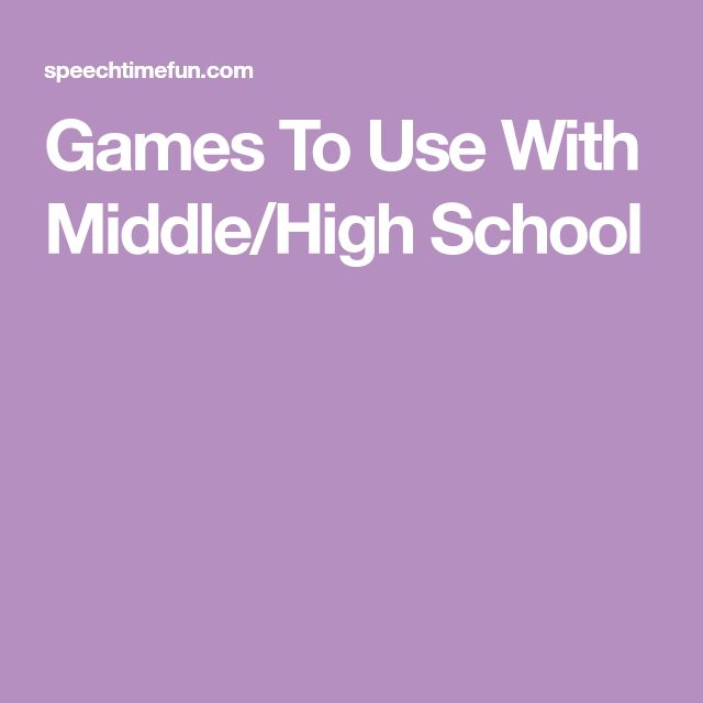 Games To Use With Middle/High School
