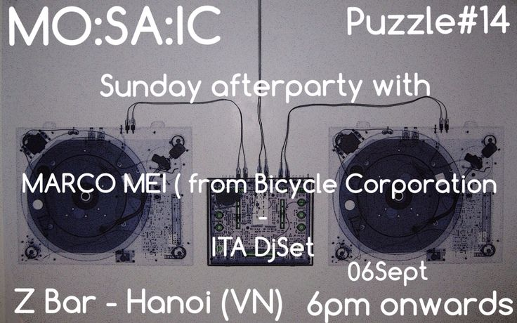 This should be nice !  https://www.facebook.com/pages/Mosaic/689436181166247 #Afterparty #Hanoi #SundaySession