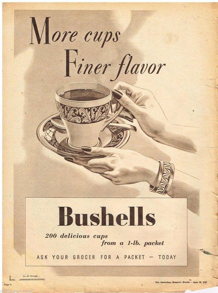 BUSHELLS TEA AD RETRO AUSTRALIAN Vintage Advertising 1947 ...