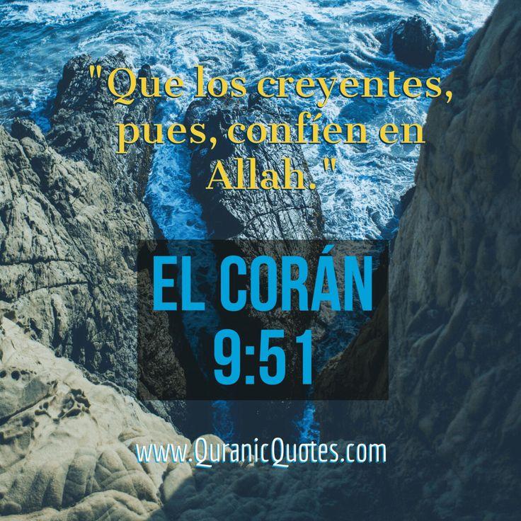 "#05 El Corán 09:51 (Surah at-Tawbah) Di: «Sólo podrá ocurrirnos lo que Allah nos haya predestinado. Él es nuestro Dueño.» ¡Que los creyentes, pues, confíen en Allah! Say: ""Nothing will happen to us except what Allah has decreed for us: He is our Protector."" And on Allah let the Believers put their trust. #Quran #quranic #quotes #verses #coran #Spanish #Allah #Religion #Islam #Muslim #inspiration #mercy #power #peace #Islamic #reminders"