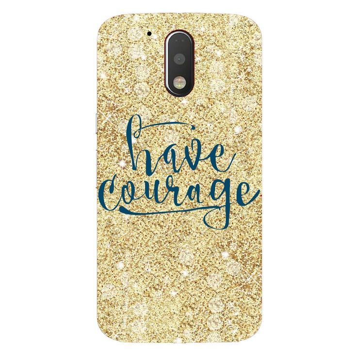 Have Courage Moto G4/G4 Plus Cover