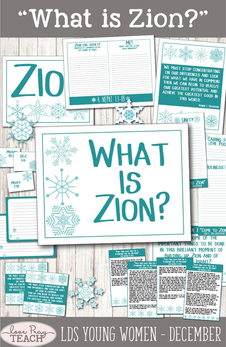 """LDS Young Women December: """"What is Zion"""" Come, Follow Me Lesson Packet includes printables, handouts, object lessons, activity ideas, discussion starters, worksheets, and much more! www.LovePrayTeach.com"""