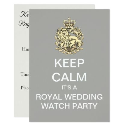 KEEP CALM Royal Wedding Watch Party Invite - invitations custom unique diy personalize occasions