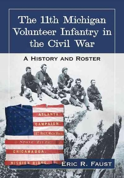 This book--with unit roster--tells the story of the 11th Michigan Volunteer Infantry regiment through the words of the veterans, tracing their development into a fine-tuned fighting machine that execu