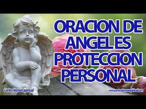 ORACION DE ANGELES DE PROTECCION PERSONAL.
