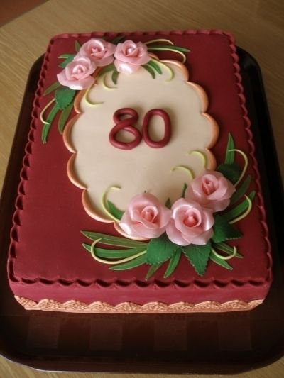 To 80th Birthday By Katka_RF on CakeCentral.com