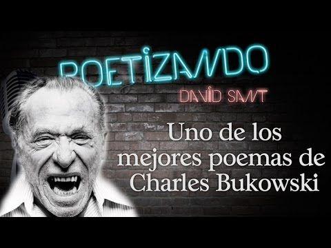 Uno de los mejores poemas de Charles Bukowski
