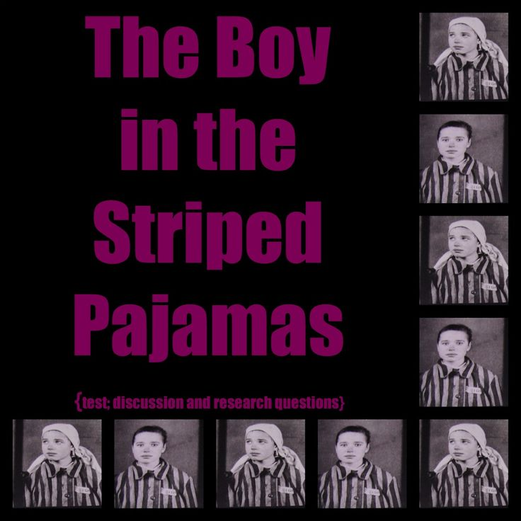 Boy in Striped Pajamas Questions