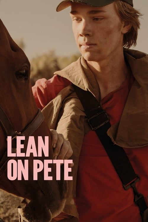Watch Lean on Pete (2018) Full Movie Online Free