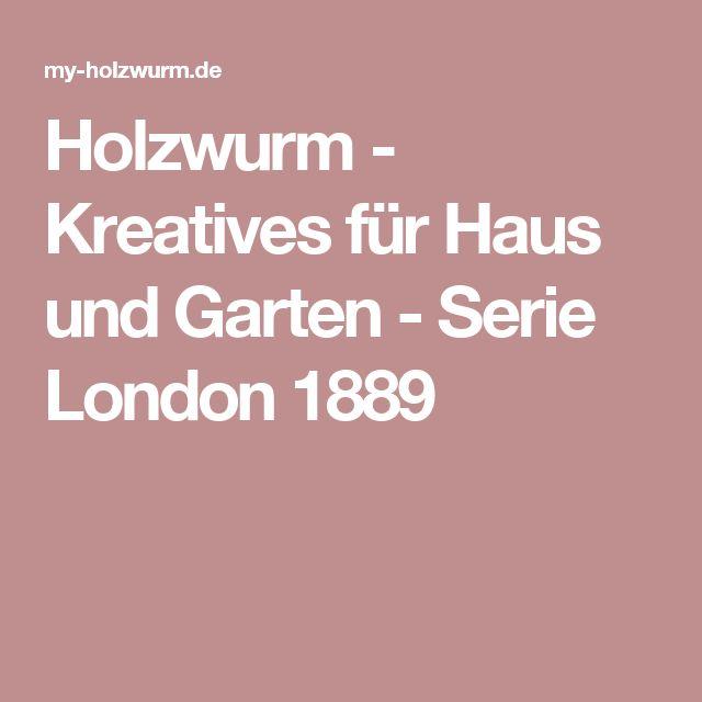 Good Holzwurm Kreatives f r Haus und Garten Serie London