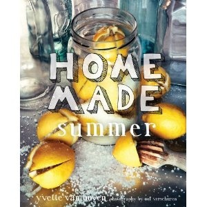Home Made Summer by Yvette van Boven (April 2013)