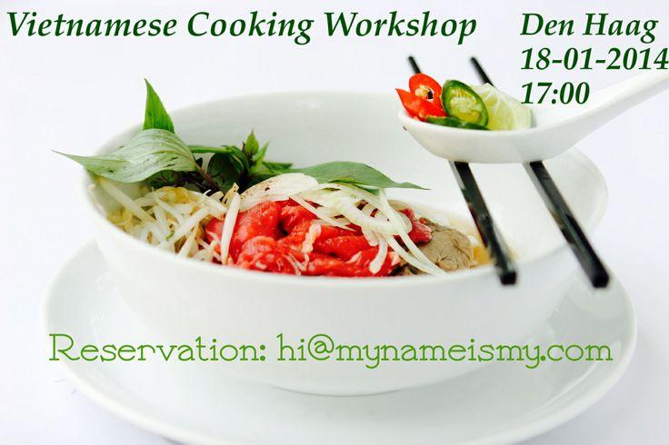 Vietnamese Cooking Workshop. Den Haag 18th Jan 17:00.  Reservations : hi@mynameismy.com