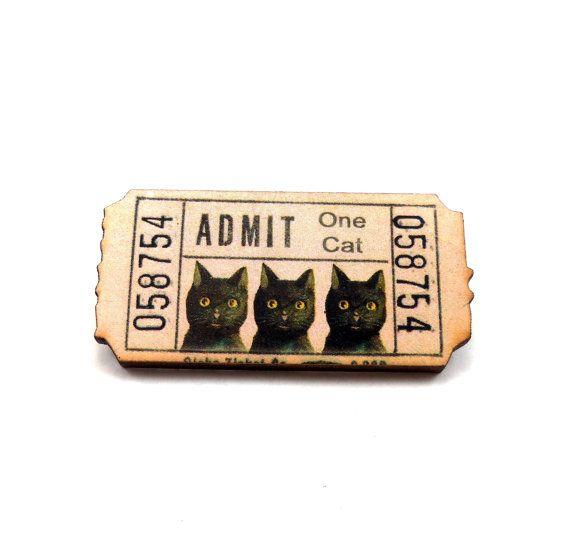 Cat Admit One Ticket Pin  A4 by OcularOddity on Etsy, $6.00