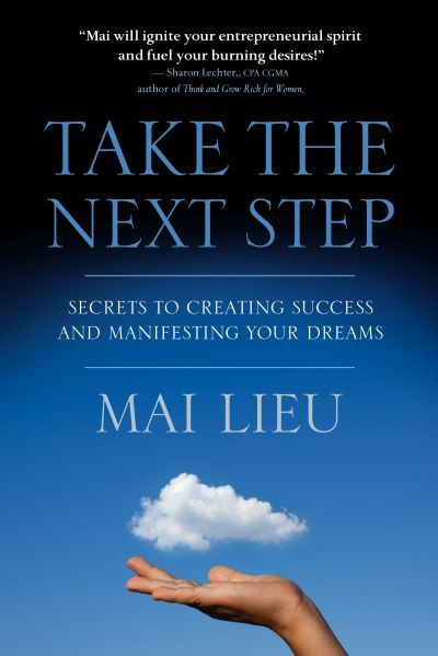.@MaiLieu 's 'Take The Next Step' - hits the shelves Sept 18th ! Or order on Amazon- http://bethatbooks.com/step-dreams/ #CreateSuccess