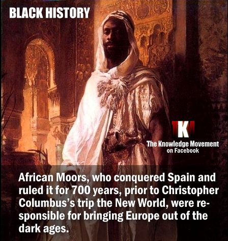 African Moors ... one of many contributions to modern history!