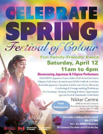 Celebrate Spring : Festival of Colour 2014 begins Sat, 12 Apr 2014 in #Burnaby at Nikkei National Museum & Cultural Centre Family, Performing Arts, Entertainment, Food and Drink