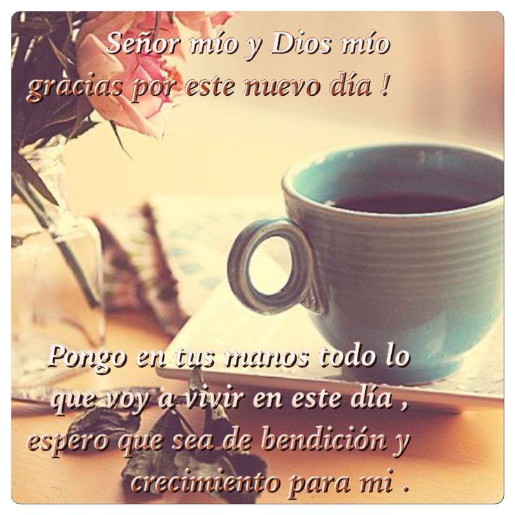 348 best images about buenos dias on pinterest te amo for En tus manos senor
