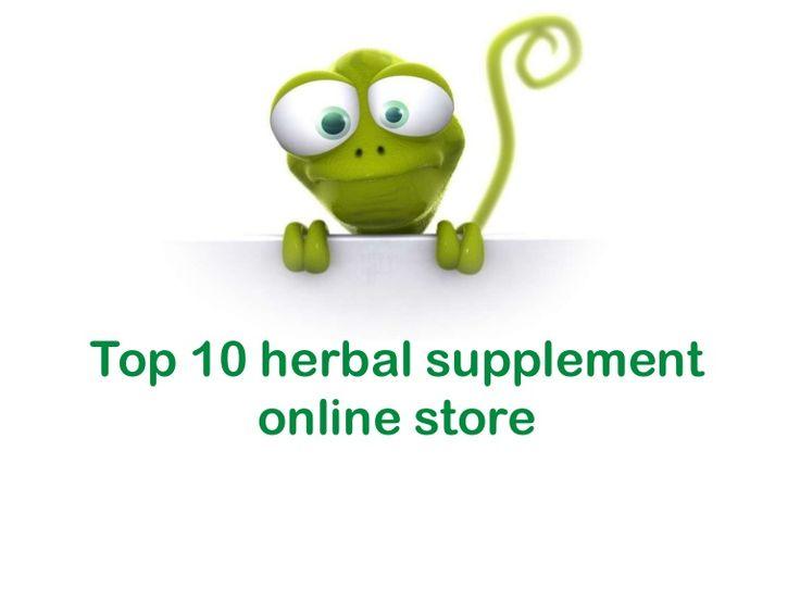 Top 10 #herbal #supplement #onlinestore for #health  Read More For herbal supplements : http://www.naturallysource.com/