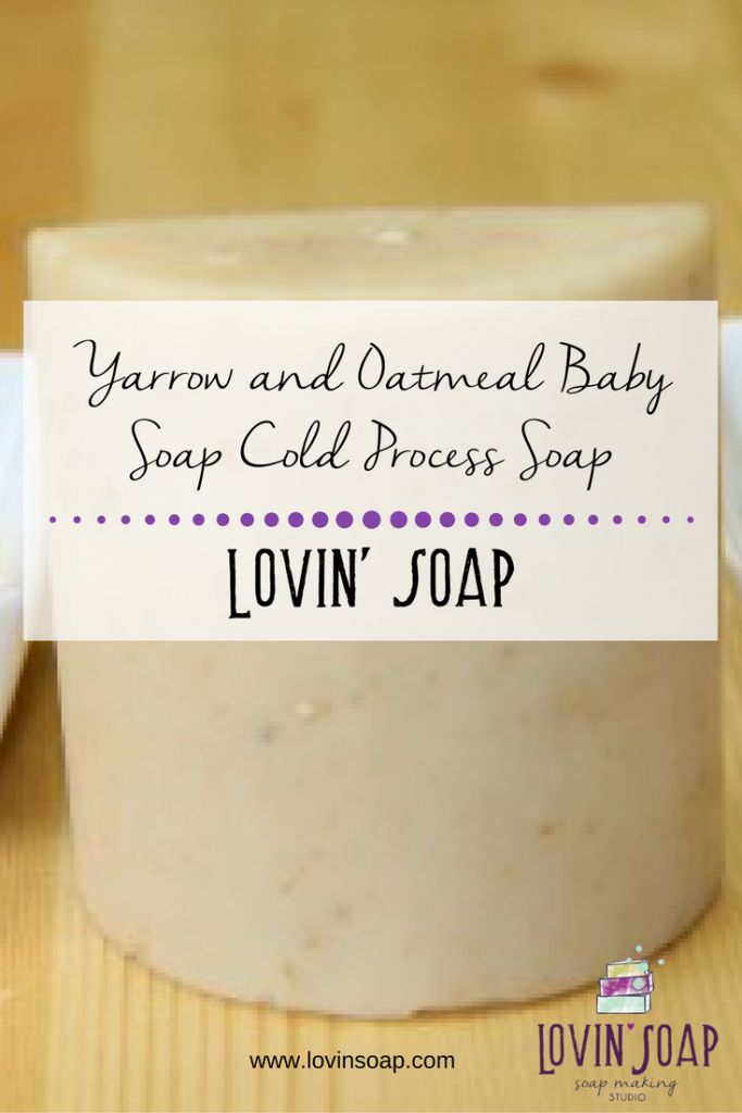Yarrow and Oatmeal Baby Soap Cold Process Soap -  Soap | Handmade Soap | DIY Soap | Soap Making | Soapmaking | Learn to make soap | Natural Soap | Soap Recipe | Soap Tutorial