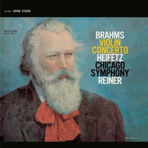 Brahms: Violin Concerto in D, Op. 77 Jascha Heifetz / Chicago Symphony Orchestra, Fritz Reiner
