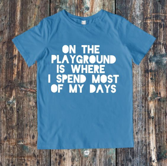 Playground Tshirt - Trendy Kids Tshirt - Trendy Kids Clothes - Trendy Toddler Tshirt - Hipster Kids Clothes - Toddler Summer Shirt  This fun throwback to the 90s On the Playground T Shirt is sure to show off your kiddos cool street style! This t shirt is perfect for hanging out this spring and summer, especially on the playground!  All t shirts are 100% cotton. Sizing options are available in the pictures. This design is available as a t shirt or long sleeve and comes in a variety of color…