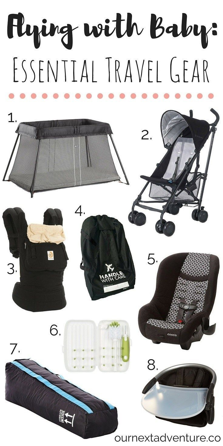 Flying With Baby Essential Travel Gear Family Travel Gear Best