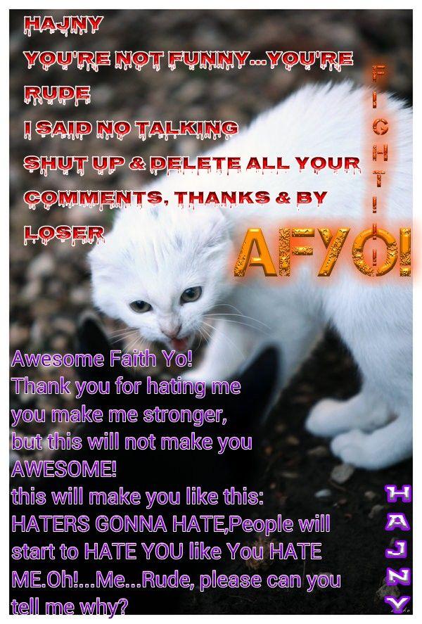HAJNY VS. AWESOME FAITH YO!…FUNNY FIGHT…BATTLE! LOL >^_^<