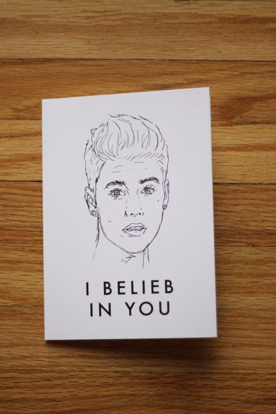 Funny greeting card. Justin Bieber. I Belieb in you.