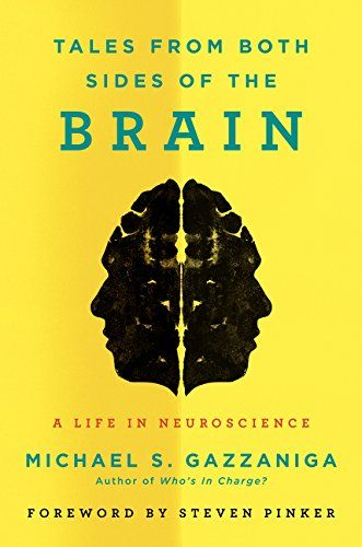 Tales from both sides of the brain [Grabación sonora] : a life in neuroscience
