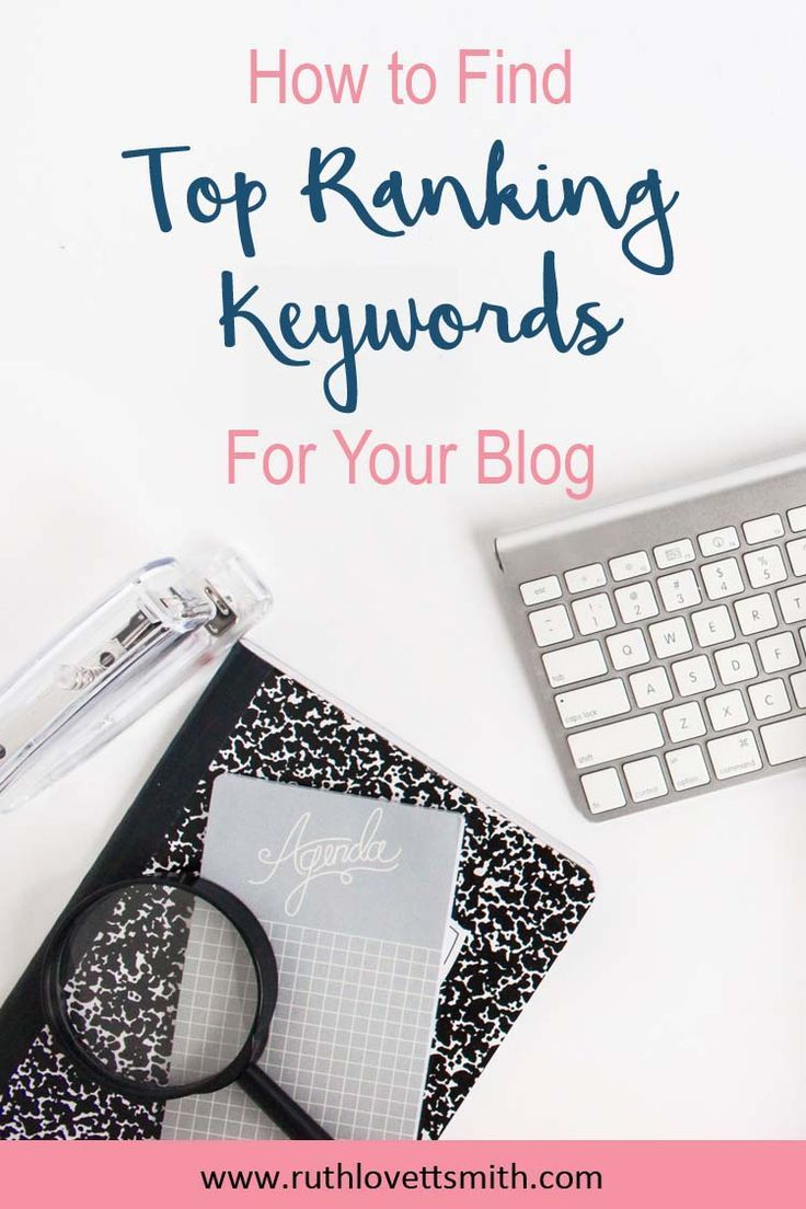 Learn how to find Top Ranking Keywords for your blog. Top ranking keywords will help you to grow your blog and business. Learn how to build a blog, grow a blog, get blog traffic, and more. #blogging #bloggingtips #beginnerblogger #keywordtools #keywordran